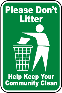 Help keep our community clean poster.
